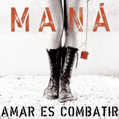 AMAR ES COMBATIR BY MANA (CD)